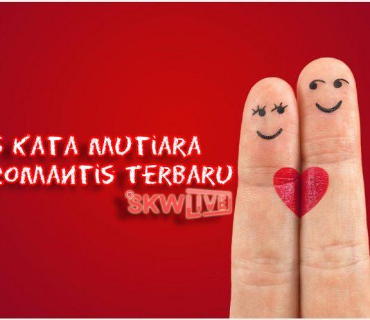 6 Kata Mutiara Romantis Terbaru