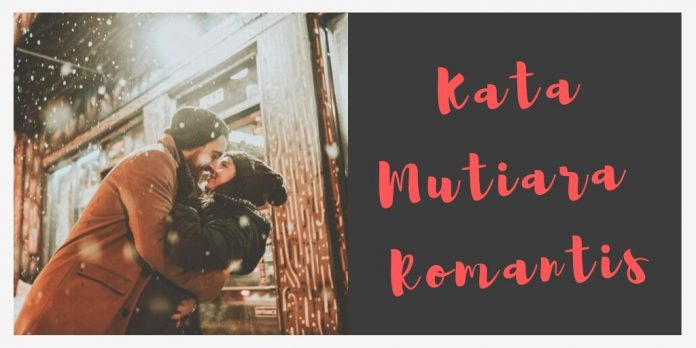Kata Mutiara Romantis